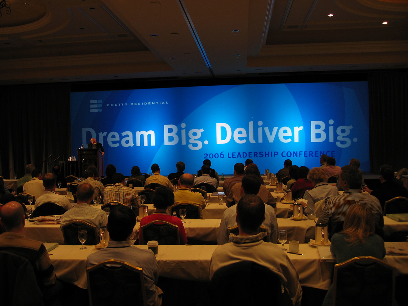 2006 Leadership Summit | Dream Big. Deliver Big., Equity Residential